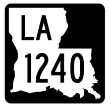 Louisiana State Highway 1240 Sticker Decal R6461 Highway Route Sign - $1.45+