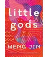 Little Gods: A Novel...Author: Meng Jin (used hardcover) - $12.00