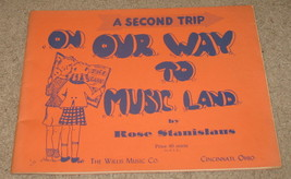 On Our Way to Music Land A Second Trip Sheet Music  - $9.25