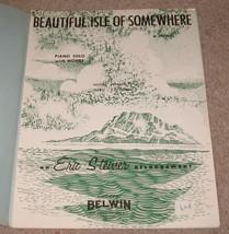 Beautiful Isle of Somewhere Sheet Music - 1962    - $8.25