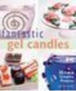 Fantastic Gel Candles:35 Fun&Creative Projects-M.Miller - $9.99
