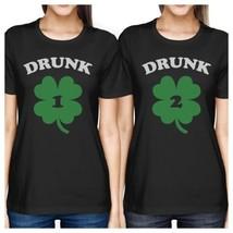 Drunk1 Drunk2 Women Black Funny BFF Marching Shirts St Patricks Day - $30.99+