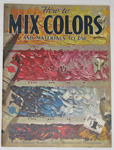 How to Mix Colors and Materials to Use, Walter T. Foster No. 56 - $12.00