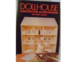 Dollhouse Construction and Restoration by Glenn Joyner