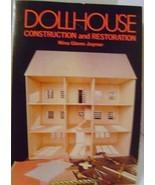 Dollhouse Construction and Restoration by Glenn Joyner - $10.00