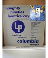 "Beatrice Kay and the Elm City Four: Naughty Nineties, CL 6025, 10""/33RPM... - $17.99"