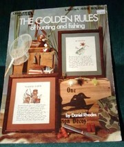 LEISURE ARTS THE GOLDEN RULE OF HUNTING & FISHING - $5.95