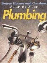 Step-by-Step Plumbing Better Homes and Gardens Books and Allen, Ben - $3.71
