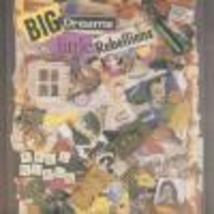 Paul Field Big Dreams Little Rebellions Cd (1995) Rebel - $12.99