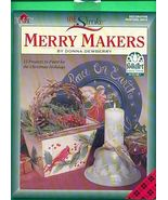 Donna Dewberry~Merry Makers Book - $8.00