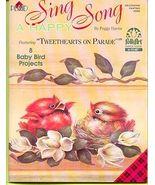 Tweethearts on Parade ~ Paint 8 Baby Birds - $6.35