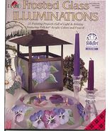 FROSTED GLASS ILLUMINATIONS Book~21 Projects - $7.00