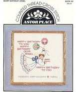Happy Birthday Angel ~Cross Stitch Pattern - $4.00