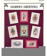 8~Glorious Greetings Cross Stitch Pattern - $4.00