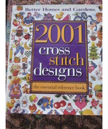 2001 Cross Stitch Design Essential Reference Book by BH&G  - $23.99