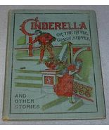 Cinderella or The Little Glass Slipper and other Stories - $75.00
