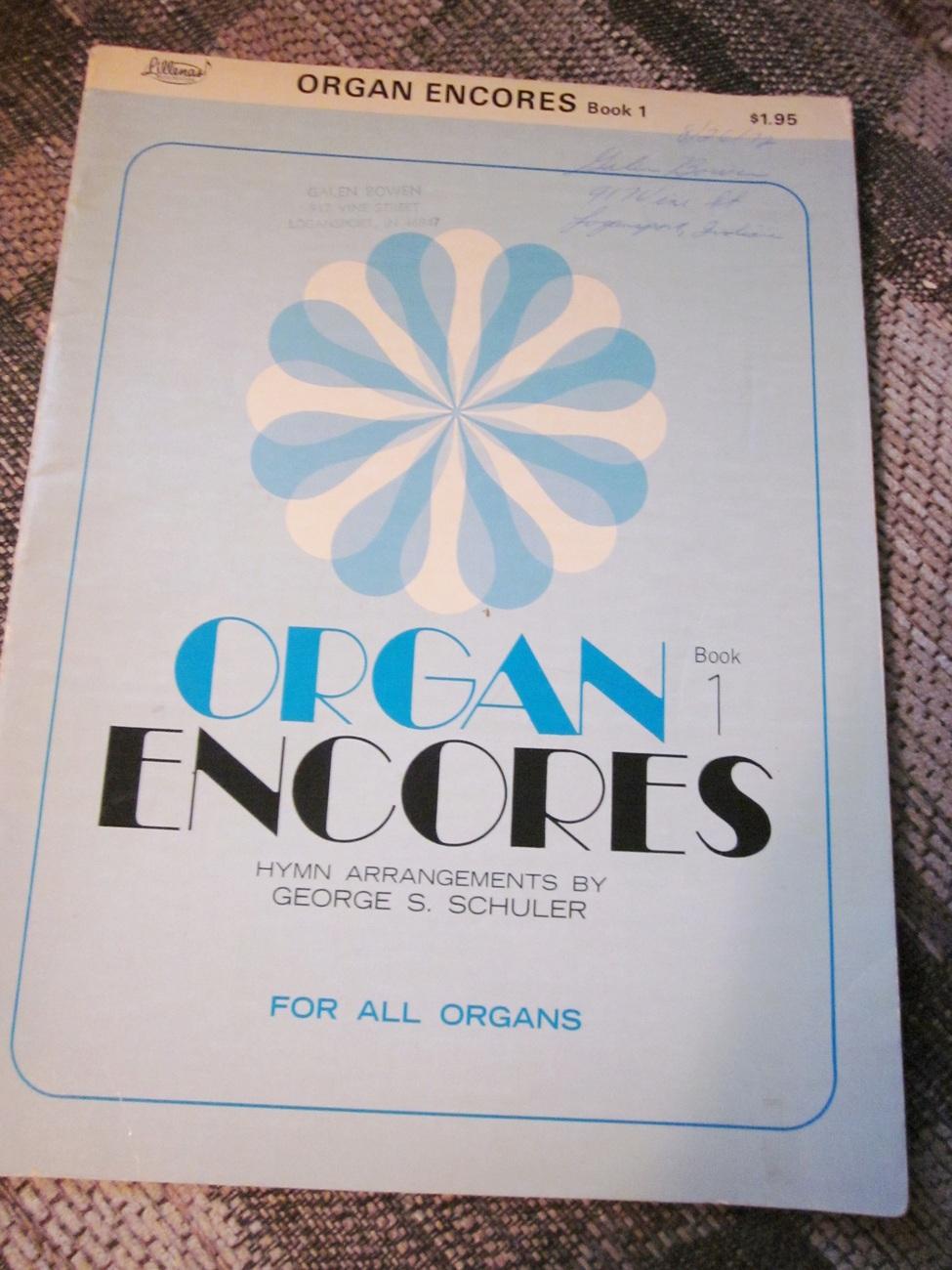 Organ Encores Book One By George Schuler Hymn Arrangements 1955