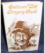 Outdoors With Gregory Clark The Canadian Publishers - $8.00