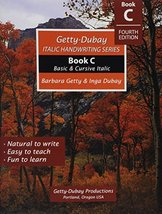 Italic Handwriting Series Book C [Paperback] Barbara Getty and Inga Dubay - $7.88