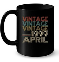 Retro Classic Vintage Born In APRIL 1999 Gift 19 Years Old - $13.99+