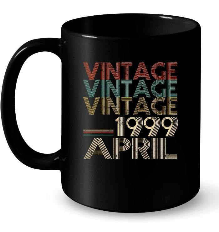 Primary image for Retro Classic Vintage Born In APRIL 1999 Gift 19 Years Old