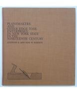 Planemakers Edge Tools NY Roberts book 19th Ct antique tools planes - $35.00