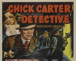 CHICK CARTER, DETECTIVE, 15 CHAPTER SERIAL, 1946 - $19.99