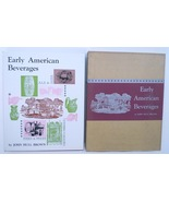 Early American Beverages John Brow book 19th Ct food - $14.00