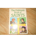 The Childrens Book of Saints Louis Savory 1986 Hardcover 52 Stories Full... - $9.79