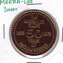 MERRALEE SHOPS 50 Years Token - $2.45