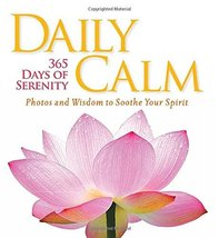 Daily Calm: 365 Days of Serenity [Hardcover] National Geographic image 2