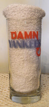 DAMN YANKEES Water Glass XXX Rare Beverage Tumbler Pint Beer Baseball De... - $12.83