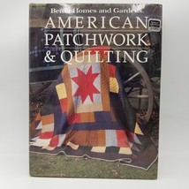 Better Homes and Gardens American Patchwork and Quilting Book First Prin... - $5.93