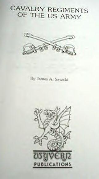 1985 Cavalry Regiments Of The U.S. Army Book By Sawicki