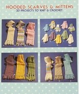 KNIT & CROCHET Pattern Leaflet HOODED SCARVES & MITTENS! PDF - $5.99