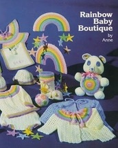 Crochet Pattern RAINBOW BABY BOUTIQUE Loaded w/ fun patterns - $4.99