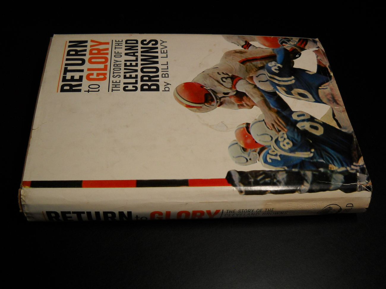 Return To Glory Bill Levy 1965 World Publishing First Edition Cleveland Browns