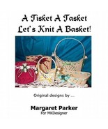 A Tisket A Tasket Machine Knit A Basket SIX Sizes  - $1.80