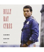Some Gave All CD Billy Ray Cyrus  - $10.00