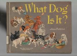What Dog Is It? - Anna Pistorius - HC - 1954 - Follett Publishing Company. - $13.49