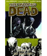 The Walking Dead, Vol. 14: No Way Out [Paperback] Robert Kirkman; Charli... - $9.79