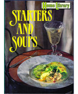 Home Library Starters and Soups by Whitecap Books Staff Softcover Cookbook  - $4.00