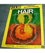 HAIR Vocal Selections 1968 Music Song Book / Photos/Bio - $14.77