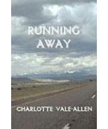 Running Away by Charlotte Vale-Allen [Paperback, 2008]  1892738406 - $11.95
