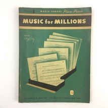 1947 Music for Millions Volume 1 World Famous Piano Pieces J J Robbins Book - $29.65