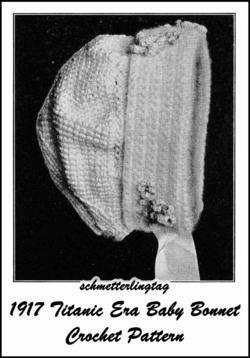 1917 Titanic WWI Baby Bonnet Crochet Pattern Baptism Christening Shower Gifts 1a