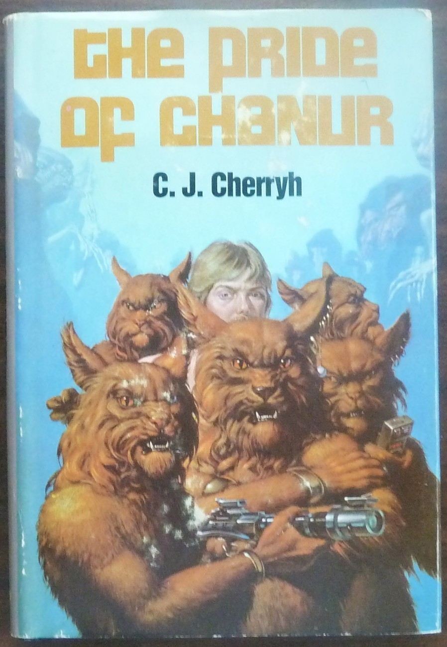 The Pride of Chanur by  C. J. Cherryh