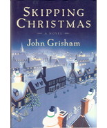 Skipping Christmas by John Grisham 0385505833  - $3.00
