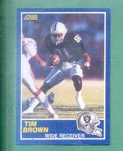 1989 Score Tim Brown Rookie Raiders - $5.99