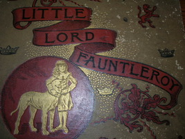 1886 Frances Hodgson Burnett LITTLE LORD FAUNTL... - $200.00